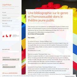 Une bibliographie sur le genre et l'homosexualité dans le théâtre jeune public
