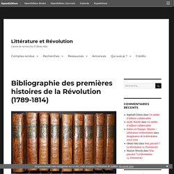 Bibliographie des premières histoires de la Révolution (1789-1814) – Littérature et Révolution