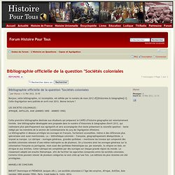 "Bibliographie officielle de la question ""Sociétés coloniales"