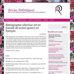 Bibliographie sélective (et en travail) de textes queers en français