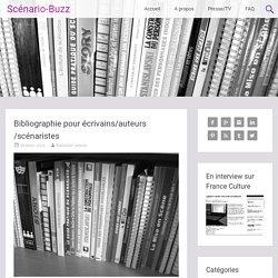 Bibliographie pour écrivains/auteurs/scénaristes