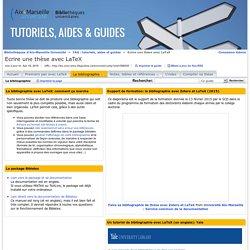 La bibliographie - Ecrire une thèse avec LaTeX - TAG : tutoriels, aides et guides at Aix-Marseille Université