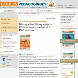 Bibliographie-Webographie sur l'éducation aux médias et à l'information