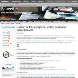 Gestion de bibliographies : Zotero va devenir incontournable