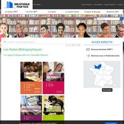 Les Notes Bibliographiques - Union Nationale Culture et Bibliothèque pour Tous (UNCBPT) - Site officiel