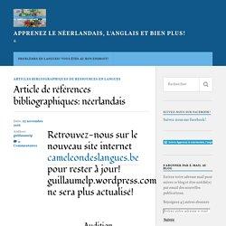 Article de références bibliographiques: néerlandais – Apprenez le néerlandais, l'anglais et bien plus!