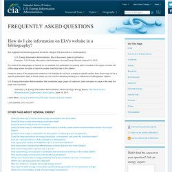 How do I cite information on EIA's website in a bibliography? - FAQ