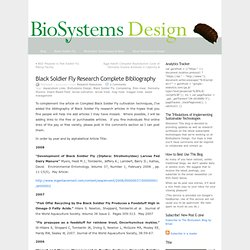 Black Soldier Fly Research Complete Bibliography « BioSystems Design Blog