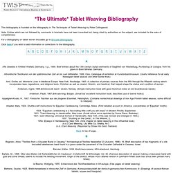 *The Ultimate* Tablet Weaving Bibliography