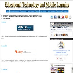 7 Great Bibliography and Citation Tools for Students