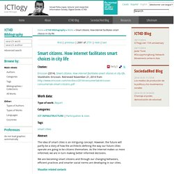 Smart citizens. How internet facilitates smart choices in city life