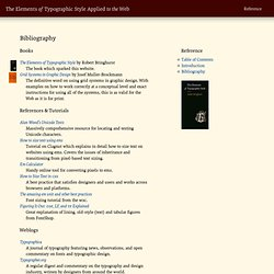 Bibliography | The Elements of Typographic Style Applied to the Web