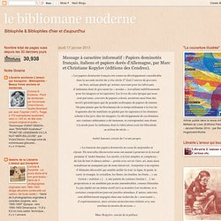 Message à caractère informatif : Papiers dominotés français, italiens et papiers dorés d'Allemagne, par Marc et Christiane Kopylov (éditions des Cendres).