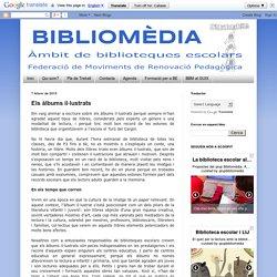 BIBLIOMÈDIA: Els àlbums il·lustrats