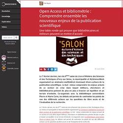 Open Access et bibliométrie : Comprendre ensemble les nouveaux...