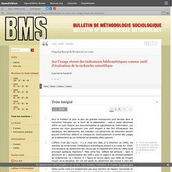 Sur l'usage récent des indicateurs bibliométriques comme outil d'évaluation de la recherche scientifique