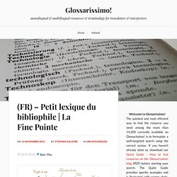 (FR) – Petit lexique du bibliophile