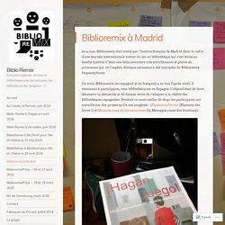 Biblioremix à Madrid
