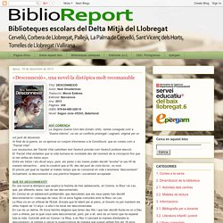 BiblioReport: «Desconnexió», una novel·la distòpica molt recomanable