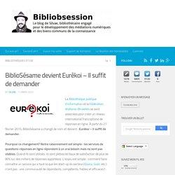 BiblioSésame devient Eurêkoi – Il suffit de demander