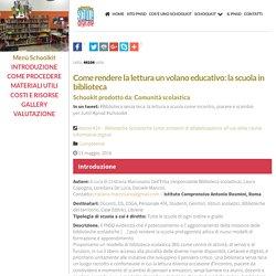 Come rendere la lettura un volano educativo: la scuola in biblioteca ~ Schoolkit - accompagnamento innovativo del PNSD