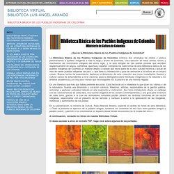 Biblioteca Básica de los Pueblos Indígenas de Colombia