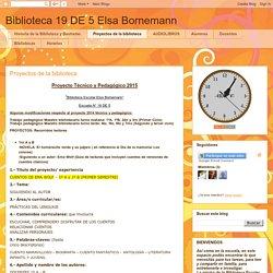 Biblioteca 19 DE 5 Elsa Bornemann: Proyectos de la biblioteca