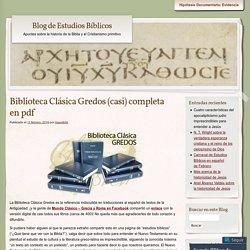 Biblioteca Clásica Gredos (casi) completa en pdf