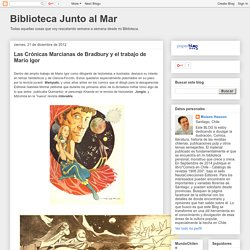 Biblioteca Junto al Mar: Las Crónicas Marcianas de Bradbury y el trabajo de Mario Igor