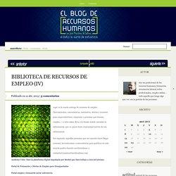 BIBLIOTECA DE RECURSOS DE EMPLEO (IV)