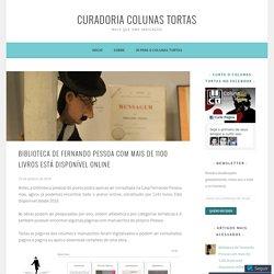 Biblioteca de Fernando Pessoa com mais de 1100 livros está disponível online – Curadoria Colunas Tortas