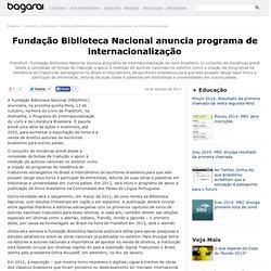 Fundação Biblioteca Nacional anuncia programa de internacionalização