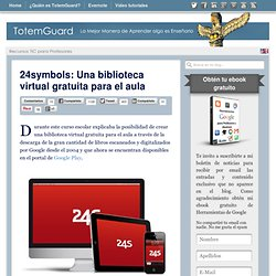 24symbols: Una biblioteca virtual gratuita para el aula