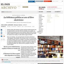 La biblioteca pública se une al libro electrónico · ELPAÍS.com