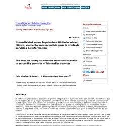 Normatividad sobre Arquitectura Bibliotecaria en México, elemento imprescindible para la oferta de servicios de información