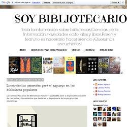 SOY BIBLIOTECARIO: Lineamientos generales para el expurgo en las bibliotecas populares