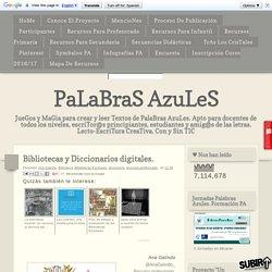 Bibliotecas y Diccionarios digitales.