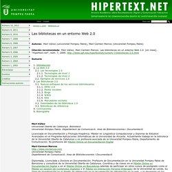 Las bibliotecas en un entorno Web 2.0 - Hipertext - ( UPF )