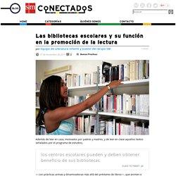 Las bibliotecas escolares y su función en la promoción de la lectura