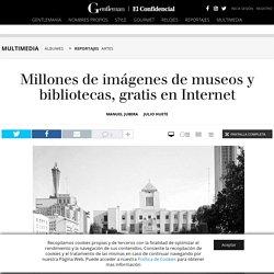 Artes: Millones de imágenes de museos y bibliotecas, gratis en Internet . Fotogalerías de Reportajes