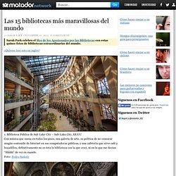 Las 15 bibliotecas más maravillosas del mundo