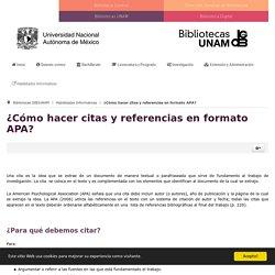 Bibliotecas UNAM, DGB - ¿Cómo hacer citas y referencias en formato APA?