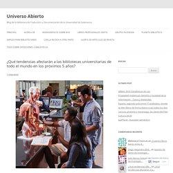 ¿Qué tendencias afectarán a las bibliotecas universitarias de todo el mundo en los próximos 5 años?