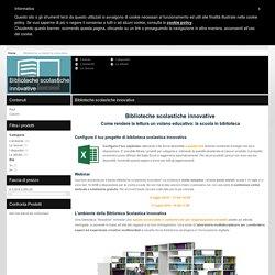 Biblioteche scolastiche innovative - Piano Nazionale Scuola Digitale - MIUR