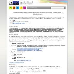 Desarrollo profesional de los bibliotecólogos en las organizaciones: transdisciplina y profesionalismo