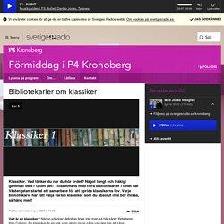 Bibliotekarier om klassiker - Förmiddag i P4 Kronoberg