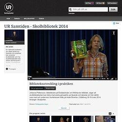 Skolbibliotek 2014: Biblioteksutveckling i praktiken