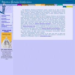 Bibliotheca Mechanico-Architectonica - Histoire de la relation mécanique / architecture