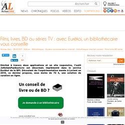 Films, livres, BD ou séries TV : avec Eurêkoi, un bibliothécaire vous conseille