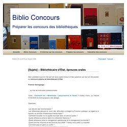 [Sujets] – Bibliothécaire d'État, épreuves orales